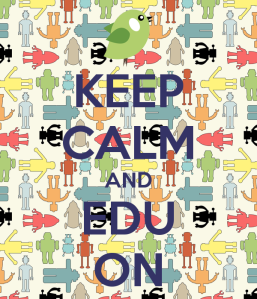 keep-calm-and-edu-on-1